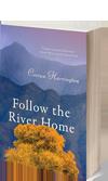 Buy the novel Follow the River Home